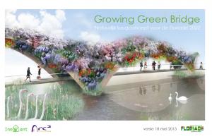 growing green bridge